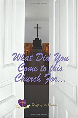 Download What Did You Come To This Church For.... PDF, azw (Kindle)