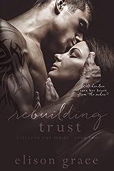Rebuilding Trust (Loveland Fire Series Book 2)