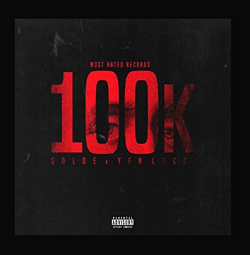 Price comparison product image 100k (feat. Yfn Lucci)