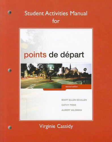 French 2 Student Activities (Student Activities Manual for Points de départ)