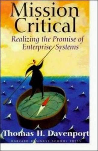 Mission Critical: Realizing the Promise of Enterprise...