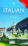 Colloquial Italian: The Complete Course for Beginners: Book and 2 Audio Cassettes (Colloquial Series) (English and Italian Edition)