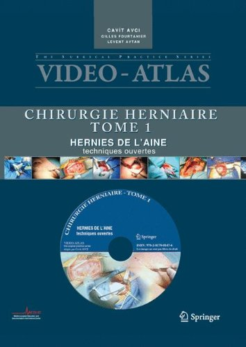Vid O Atlas Chirurgie Herniaire  I  Hernie De L Aine  Techniques Ouvertes  Video Atlas Chirurgie Herniaire   French Edition