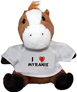 Stuffed Plush Horse with I Love Myranie t-shirt (first name/surname/nickname)