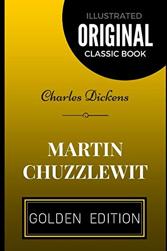 Download Martin Chuzzlewit: By Charles Dickens - Illustrated ebook
