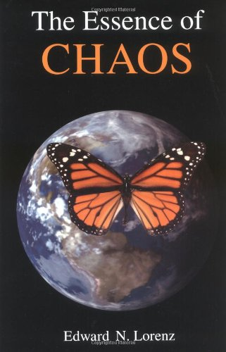 The Essence of Chaos (Jessie and John Danz Lectures)