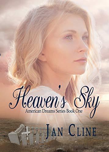 Heaven's Sky: American Dreams Series Book One