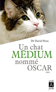 Un chat médium nommé Oscar : récit, Dosa, David