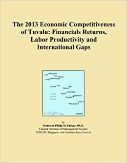 The 2013 Economic Competitiveness of Tuvalu: Financials Returns, Labor Productivity and International Gaps