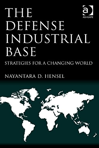 Download The Defense Industrial Base: Strategies for a Changing World Pdf