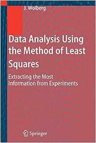 Amazon Com Data Analysis Using The Method Of Least border=