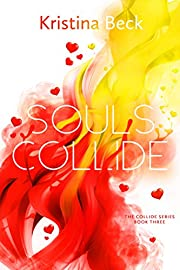 Souls Collide: Collide Series Book 3