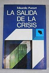 La salida de la crisis (Spanish Edition)