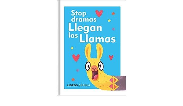 Stop dramas, llegan las llamas (Otros) (Spanish Edition), AA. VV., Victoria Simó Perales - Amazon.com