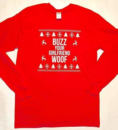 Buzz Your Girlfriend WOOF! Adult Long Sleeve tee. Inspired by Home Alone. -