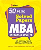 50 Plus Solved Papers MBA Entrances 2006-2016