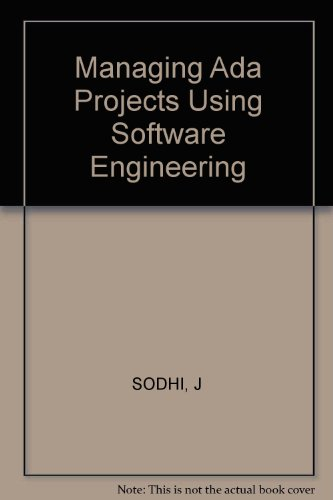 Managing Ada Projects Using Software Engineering by Tab Professional & Reference