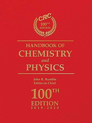 CRC Handbook of Chemistry and Physics, 100th Edition (Handbook Of Chemistry And Physics The Elements)
