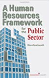 A Human Resources Framework for the Public Sector, Southworth, Dixon, 1567262384