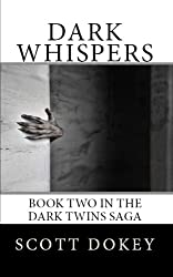 Dark Whispers: Book Two In The Dark Twins Saga
