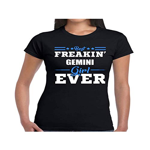 Zodiac Birthday Tee Women's Best Freakin' Gemini Girl Ever Shirt - Tshirt