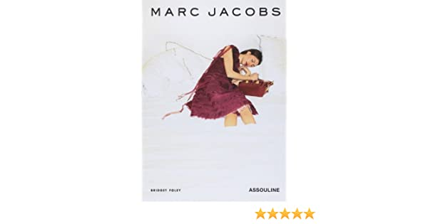 Marc Jacobs Memoires French Edition Foley Bridget 9782759401291 Amazon Com Books