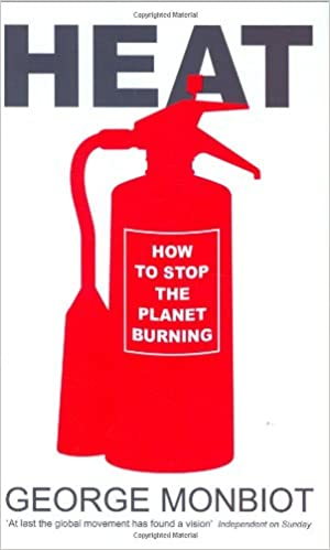 Heat: How to Stop the Planet Burning