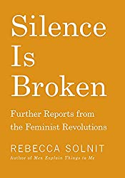 Silence is Broken: Reports from the Feminist Revolutions