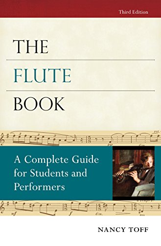 Technique Flute - The Flute Book: A Complete Guide for Students and Performers (Oxford Musical Instrument Series)