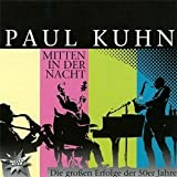 Mitten In Der Nacht by Paul Kuhn