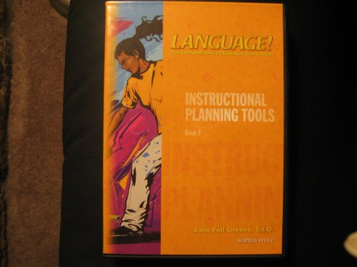 - Language! The Comprehensive Literacy Curriculum: Instructional Planning Tools Book F