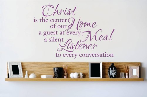 Decal - Vinyl Wall Sticker : Christ is the center of our Home Living Room Bedroom a guest at every meal a silent listener to every conversation Quote Home Living Room Bedroom Decor DISCOUNTED SALE ITEM - 22 Colors Available Size: 22 Inches X 30 Inches