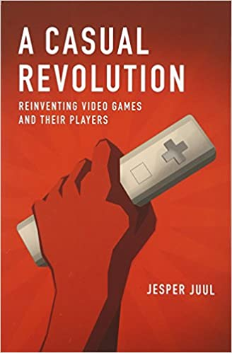 Amazon com: A Casual Revolution: Reinventing Video Games and