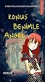 img - for Konus Benimle Angel book / textbook / text book