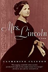 Mrs. Lincoln: A Life