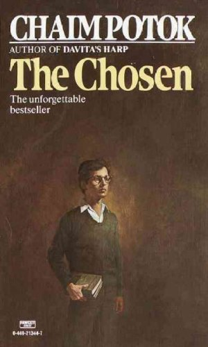 The Chosen: A Novel Mass Market Paperback – April 12, 1987 Chaim Potok Fawcett 0449213447 Classics