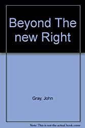 Beyond The new Right