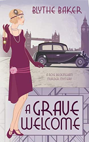 A Grave Welcome (A  Rose Beckingham Murder Mystery)