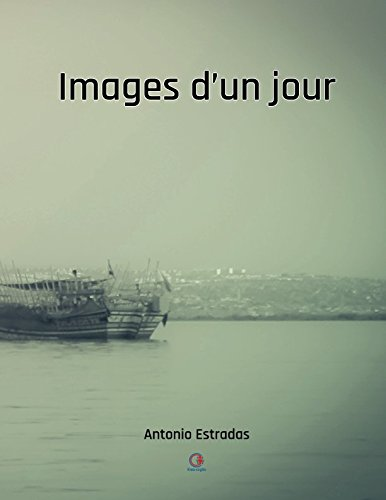 Read Online Images d'un jour (French Edition) pdf epub