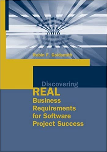 Discovering Real Business Requirements For Software Project Success - Business requirements software