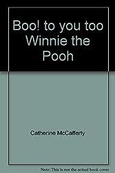 Boo! to you too Winnie the Pooh