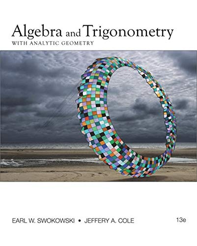 Algebra and Trigonometry with Analytic Geometry (College Algebra and Trigonometry)