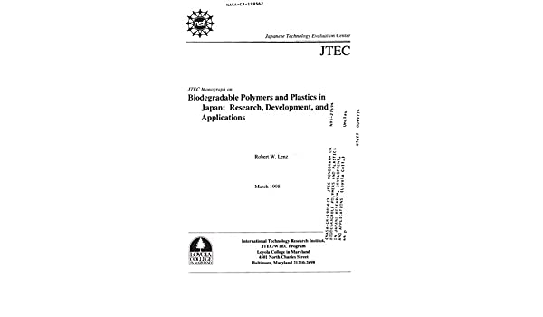 JTEC monograph on biodegradable polymers and plastics in Japan ...
