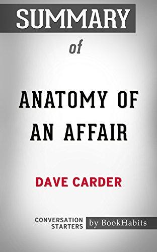 Amazon.com: Summary of Anatomy of an Affair: How Affairs ...
