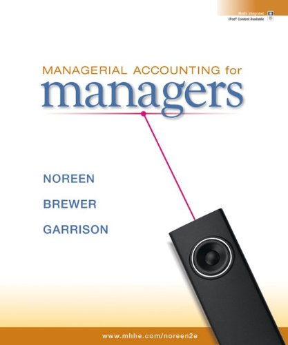 Loose-leaf Managerial Accounting for Managers copyright 2011
