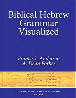 Amazon a new grammar of biblical hebrew 9781907534041 biblical hebrew grammar visualized linguistic studies in ancient west semitic fandeluxe Gallery