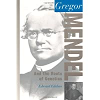 Gregor Mendel: And the Roots of Genetics (Oxford Portraits in Science)