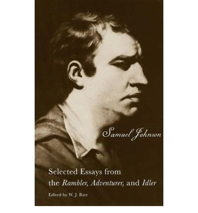 selected essays from the rambler adventurer and idler The selected essays from the rambler, adventurer, and idler by samuel johnson, 9780300000160, available at book depository with free delivery worldwide.