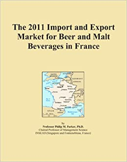 The 2011 Import and Export Market for Beer and Malt Beverages in France