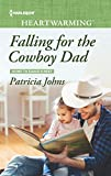 Falling for the Cowboy Dad (Home to Eagle's Rest)